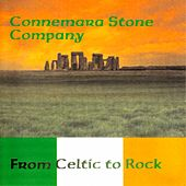 From Celtic to Rock by Connemara Stone Company