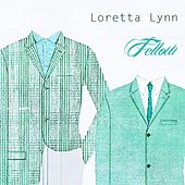 Fellow by Loretta Lynn