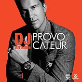 Provocateur de DJ Antoine
