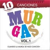 Las 10 Mejores Canciones Murgas, Vol. 1 de Various Artists
