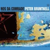 Nos Da Comrade fra Peter Bruntnell