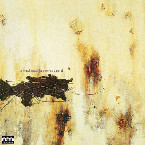 The Downward Spiral by Nine Inch Nails