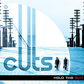 Hold the Sun by CUTS