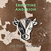 In The Middle by Ernestine Anderson