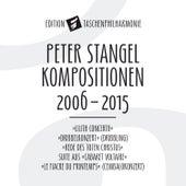 Stangel: Kompositionen 2006-2015 de Various Artists