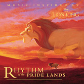 Lion King: Rhythm of the Pride Lands by Lebo M.