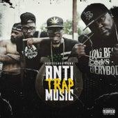 Anti-Trap Music by Horseshoe G.A.N.G.