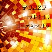 Funky Disco Inferno von Various Artists