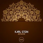Anymore by Karl Stein