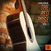 The Red Rose, Vol. 1 by Hank Locklin