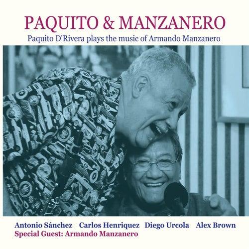 Paquito D'Rivera Plays the Music of Armando Manzanero by Paquito D'Rivera