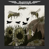 For The Swarm by Avatar