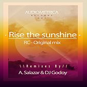 Rise The Sunshine by RC