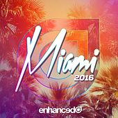Enhanced Miami 2016 - EP by Various Artists
