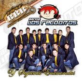 Y Seguimos Enamorados by Banda Los Recoditos