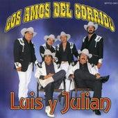 Los Amos Del Corrido de Luis Y Julian