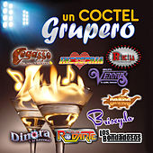 Un Coctel Grupero by Various Artists