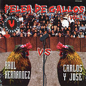 Peleas De Gallos, Vol.1 by Various Artists