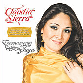 Eternamente Tuya by Claudia Sierra