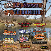 De La Sierra A Tu Rancho, Vol. 4 by Various Artists