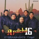 Eternamente Tuyo by Apache 16