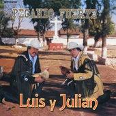 Pegando Fuerte de Luis Y Julian