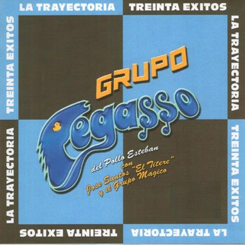 La Trayectoria - Treinta Exitos by Grupo Pegasso