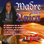 Madre Eres Unica by Various Artists