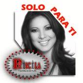 Solo Para Ti by Priscila Y Sus Balas De Plata