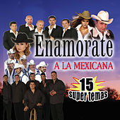 Enamorate A La Mexicana by Various Artists