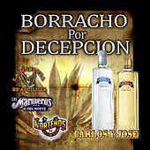 Borracho Por Decepción by Various Artists