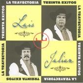 La Trayectoria de Luis Y Julian