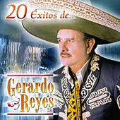 20 Exitos by Gerardo Reyes