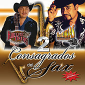 2 Consagrados Del Sax by Various Artists