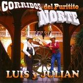 Corridos Del Puritito Norte de Luis Y Julian