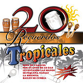 20 Recuerdos Tropicales de Various Artists
