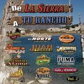 De La Sierra A Tu Rancho, Vol. 2 by Various Artists