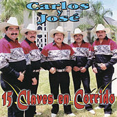 15 Claves En Corrido by Carlos Y Jose