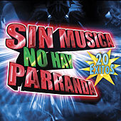 Sin Musica No Hay Parranda by Various Artists