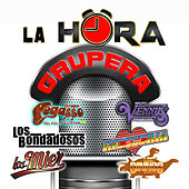 La Hora Grupera by Various Artists