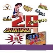 20 Autenticas Calentanas by Various Artists