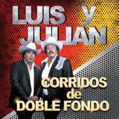 Corridos De Doble Fondo de Luis Y Julian