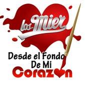 Desde El Fondo De Mi Corazon by Los Mier