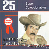 25 Super Coleccionables by Lorenzo De Monteclaro
