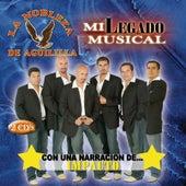 Mi Legado Musical...Con Una Narracion De Impacto by La Nobleza De Aguililla