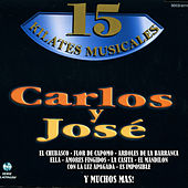 15 Kilates Musicales by Carlos Y Jose