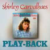 Porta de Amor (Playback) by Shirley Carvalhaes