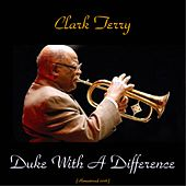 Duke with a Difference (Remastered 2016) di Clark Terry