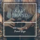 Kali Chand by Punnet Raga