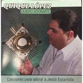 Quiero Adorarte de Quique Lopez